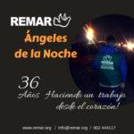 Ángeles de la Noche – Remar 36 años haciendo un trabajo desde el corazón